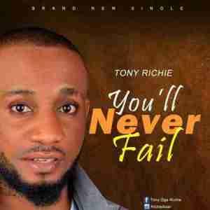 Tony Richie - You will Never Fail